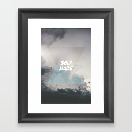 self made Framed Art Print