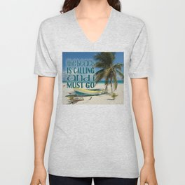 Tropical Beach Palm Tree Old Boat The Beach is Callin Unisex V-Neck