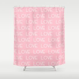 Love typography font valentines day gift cell phone case love heart pink pastel girly trendy minimal Shower Curtain