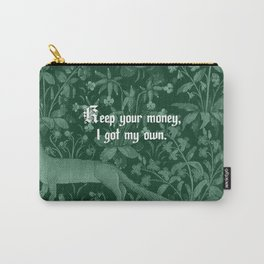 Keep Your Money Carry-All Pouch