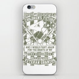 Served My Country for my Childrens Future Veterans Day T Shirt iPhone Skin