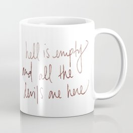 hell is empty tattoo Coffee Mug