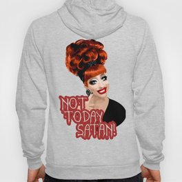 'Not Today Satan!' Bianca Del Rio, RuPaul's Drag Race Queen Hoody