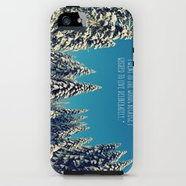 I Went to the Woods iPhone Case