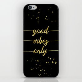 TEXT ART GOLD Good vibes only iPhone Skin