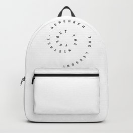 Forget the  mistake, remember the  lesson! Backpack