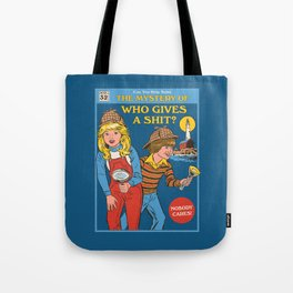 Who Gives a Sh*t? Tote Bag