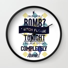 Jaeger bomb completely atomic Wall Clock