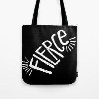 fierce Tote Bags featuring Fierce! by Leiah