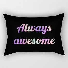 The Awesome Edition III Rectangular Pillow