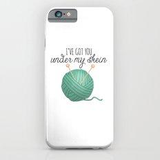 I've Got You Under My Skein Slim Case iPhone 6s