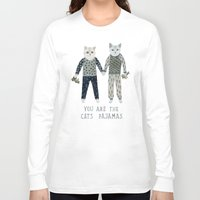 toddler Long Sleeve T-shirts featuring You are the Cat's Pajamas by Yuliya