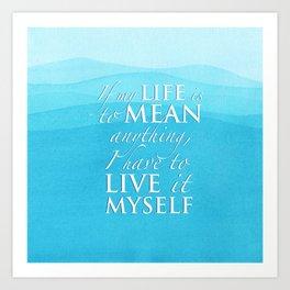PJO - Live it myself Art Print