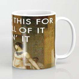Cleopatra Killin' It Coffee Mug