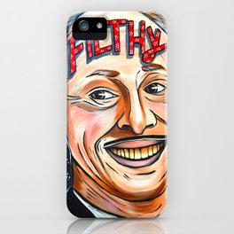 John Waters, Filthy  iPhone Case