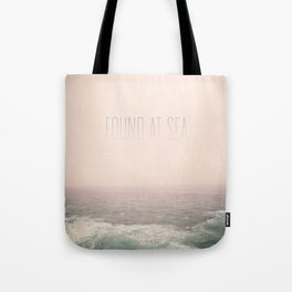 Found At Sea Tote Bag