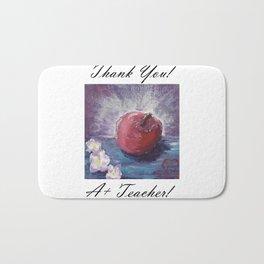 spring apple , Thank you! A+ teacher! Bath Mat