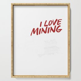 Haul Trucks Vehicle Engineered Mining Miners Mine I Love Mining Trucks Gift Serving Tray