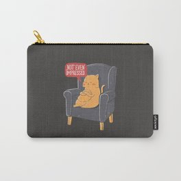 Not Even Impressed Carry-All Pouch