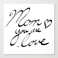 mom Canvas Prints featuring mom by BALE AND TWINE