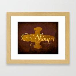 Shiny!  Framed Art Print