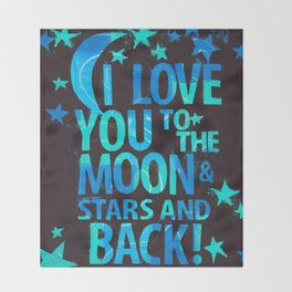 To the Moon & Stars & Back Throw Blanket