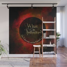 What is infinite? The universe and the greed of men. Siege and Storm Wall Mural