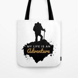 My Life Is An Adventure | Nature Hiking Outdoor Tote Bag