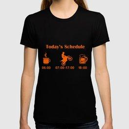 Ktm Todays Schedule Bike Motorcycle   t-shirts T-shirt