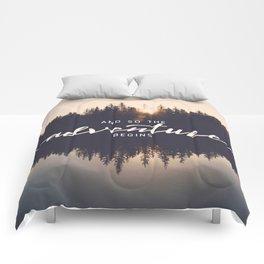 And So the Adventure Begins II Comforters