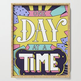 One Day At A Time Serving Tray