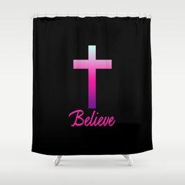 Believe (Pink Cross) Shower Curtain