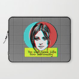 Do not take life too seriously Laptop Sleeve