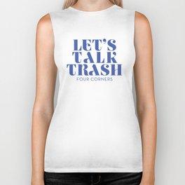 Let's Talk Trash Biker Tank