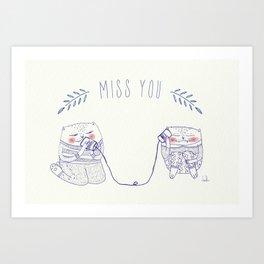 miss u cat Art Print