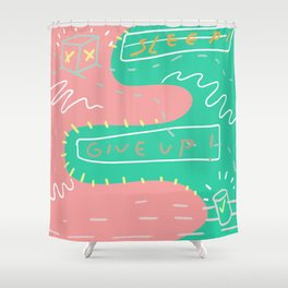 Give up Shower Curtain