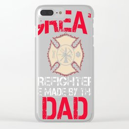 Great-Firefighters-Are-Made-By-Their-Dad Clear iPhone Case