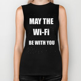May the Wi-Fi Be With You Biker Tank