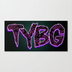 TYBG Canvas Print