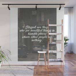 Blessed Beauty In Humble Places Wall Mural