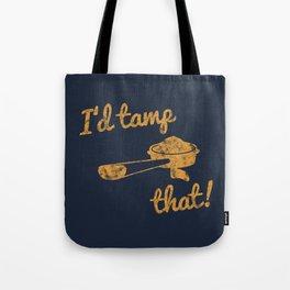 I'd Tamp That! (Espresso Portafilter) // Mustard Yellow Barista Coffee Shop Humor Graphic Design Tote Bag