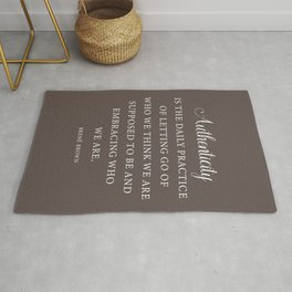 Brené Brown Quote - Authenticity Rug