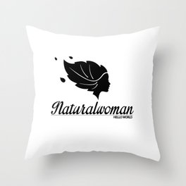 naturalwoman by HELLO WORLD cool Throw Pillow