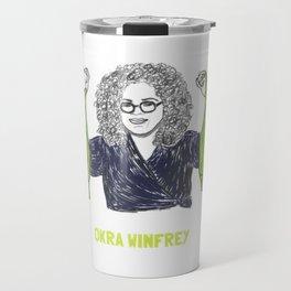 Okra Winfrey1 Travel Mug