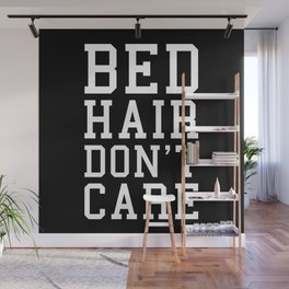 Bed Hair Funny Quote Wall Mural