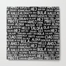 Hello Around the World 3 Metal Print