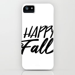 Happy Fall Typography Autumn iPhone Case