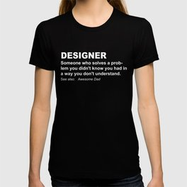 Funniest Designer Tshirt T-shirt