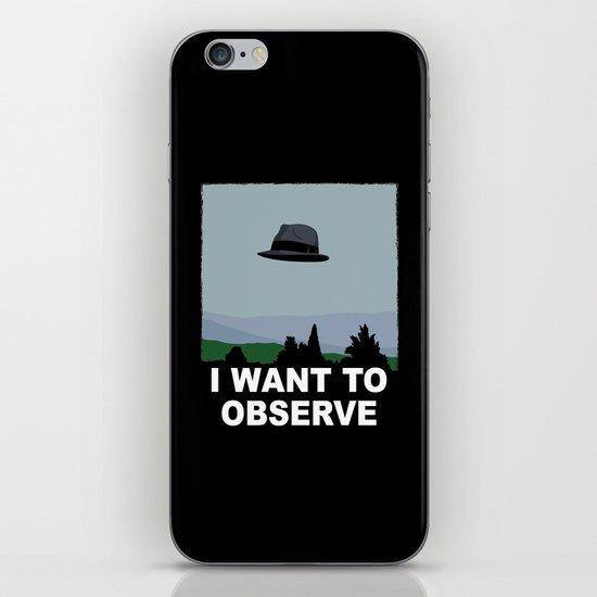 I Want to Observe iPhone & iPod Skin