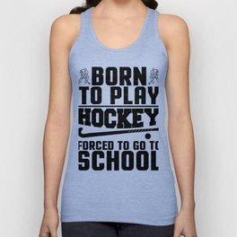 Hockey Born to Play Ice Hockey Unisex Tank Top